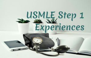 Cover image for USMLE Step 1 Experiences